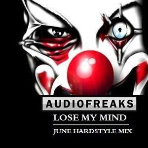 Audiofreaks Presents - Lose My Mind Vol 1