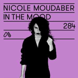 In the MOOD - Episode 284 - Live from Printworks, London