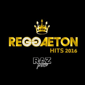 RaZ - Reggaeton Hits ReEdit 2016