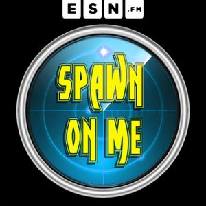 Spawn On Me 144: On the STRAFE & Narrow