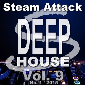 Steam Attack Deep House Mix Vol. 9