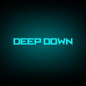 DEEP DOWN 016 mixed by Paul Diamond