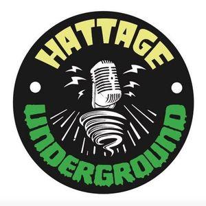 Hattage Underground – Season 2, Episode 2 - Is this your King