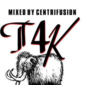 T4K 2011 - Dj Centrifusion