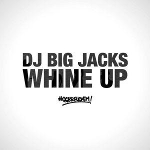DJ Big Jacks - Whine Up [Soca Mix]