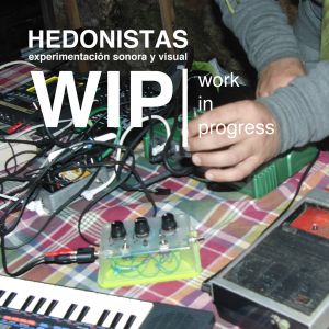 Hedonistas - (WIP) Work In