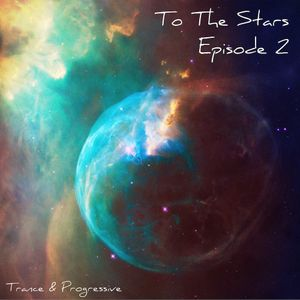 To The Stars (Episode 2)