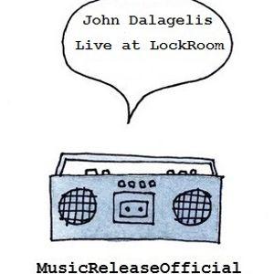 John Dalagelis-Live at LockRoom-STREAM-30-05-2014