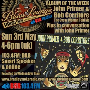The Blues Lounge Radio Show with Special Guest and Chicago Blues Legend John Primer