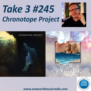 Take 3 #245 Chronotope Project