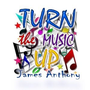 Turn the Music Up on Solar Radio with James Anthony 8-9-12