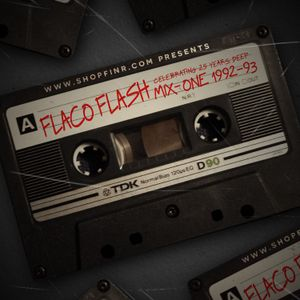 Flaco.Flash.25yrs.Deep.1992-93