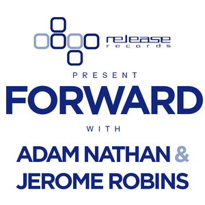 Release Records pres Forward - Adam Nathan & Jerome Robins with guest Inkfish (05-23-2003)