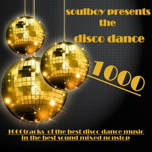 """soulboy presents the disco big 1000 the finale part20 -v1.0   / the disco 12""""inch top40!."""
