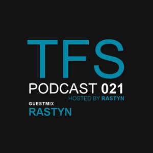 TFS Podcast 021 - Rastyn