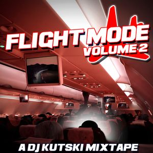 Flight Mode Vol. 2 Mixtape