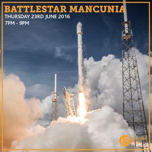 Battlestar Mancunia 23rd June 2016
