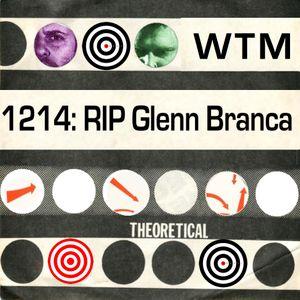 Wreck RIP Glenn Branca 1214