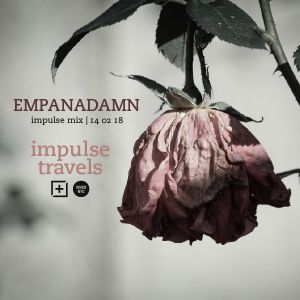 EMPANADAMN impulse mix. 14 february 2018 | whcr 90.3fm | traklife.com