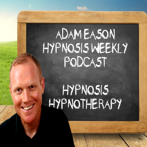 Episode 63 - Featuring Claude Ribaux - Hypnosis Weekly with Adam Eason