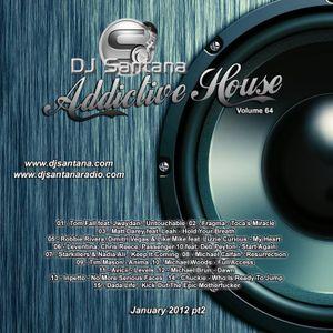 Addictive House V64 (01-2012 pt2)