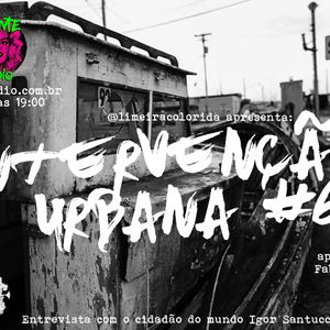 INTERVENÇÃO URBANA EPISODIO 61