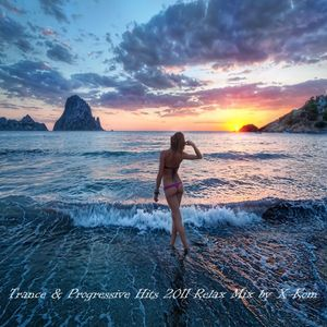Trance & Progressive Hits 2011 Relax Mix by X-Kom