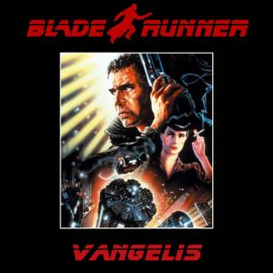 Vangelis Blade Runner (1982)  OST Suite