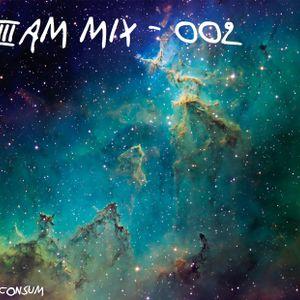 3AM Mix - 002