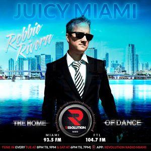JUICY MIAMI (ROBBIE RIVIERA)  MAR 3