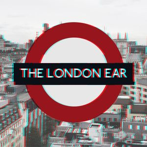 The London Ear with Nessy on RTÉ 2XM // 328