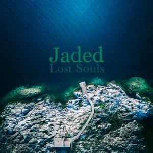 Jaded - Lost Souls