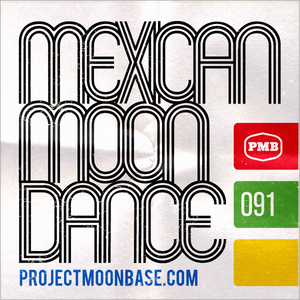 PMB091: Mexican Moon Dance