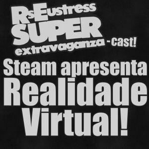 Steam Apresenta Realidade Virtual!