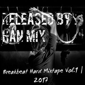 BREAKBEAT HARD MIXTAPE VOL.1| 2017