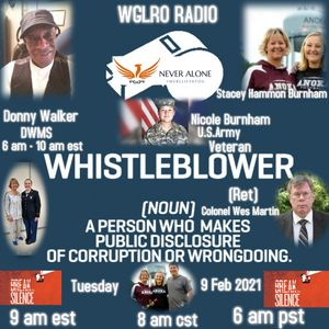 WGLRO Radio - with Stacey Burnham and (ret) Colonel Wesley Martin - Never Alone the DWMS 02 09 2021