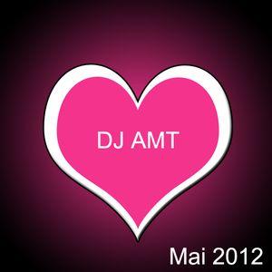 DJ AMT - Mai 2012