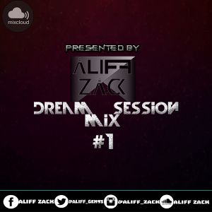 Dream Mix Session #1