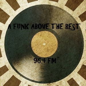 A Funk Above the Rest 22nd April
