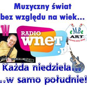 Muzyczny świat bez względu na wiek - w Radio WNET - 17-02-2013 - prowadzi Mariusz Bartosik