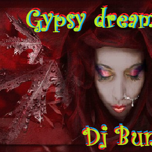 gypsy dreams part 1