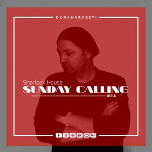 Sherlock House live at Dunaharaszti, Sunday Calling Mix 2017 ( 17 ) Hungarian 02.07.2017.