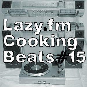 Lazy.fm Cooking Beats #15