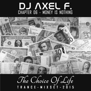 DJ Axel F. - TCOL (Chapter 06) - Money Is Nothing