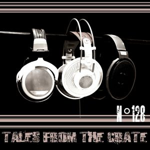 Tales From The Crate Radio Show #128 Part 02