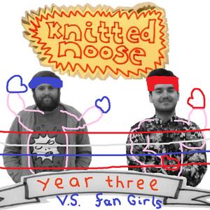 Knitted Noose vs Fan Girls - Episode 59
