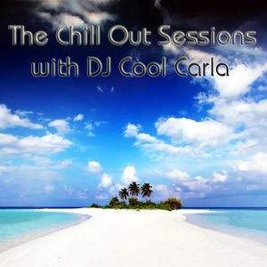 The Chill Out Sessions Vol 19 with DJ Cool Carla
