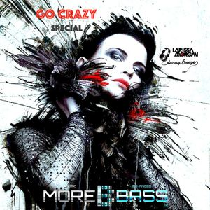 """DUNNY FREEZE """"GO CRAZY SPECIAL"""" FEATURING LARISSA MORGAN live 26 March 2016 on WWW.MOREBASS.com"""