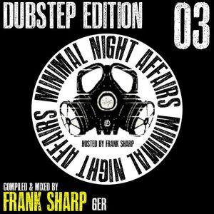 MINIMAL NIGHT AFFAIRS - DUBSTEP EDITION VOLUME 3