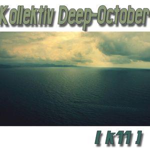 Kollektiv Deep-October [k11]